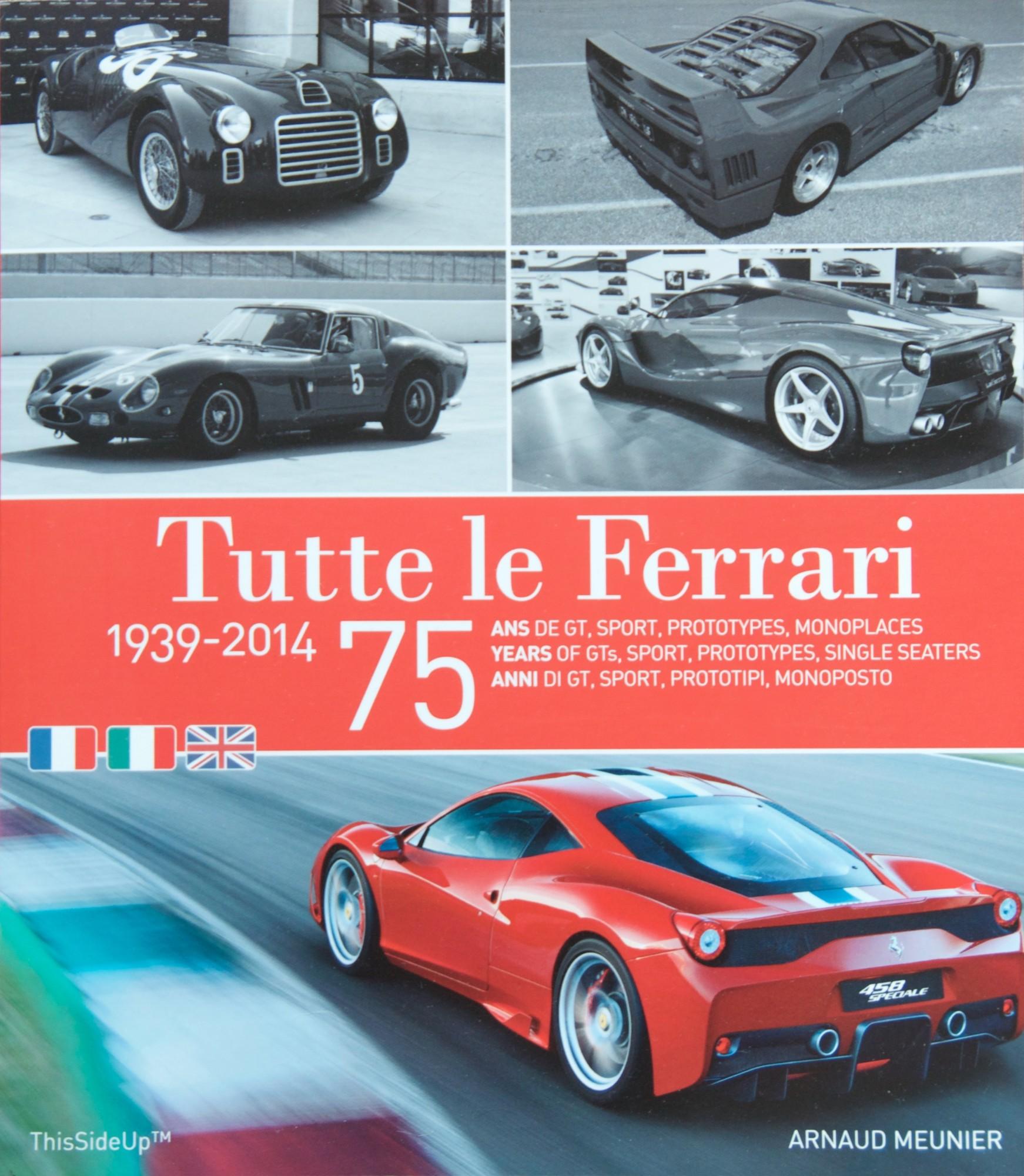 Tutte le Ferrari - Arnaud Meunier